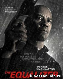 Смотреть онлайн Великий уравнитель / The Equalizer (2014) HD